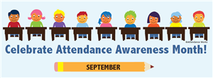 Celebrate Attendance Awareness Month